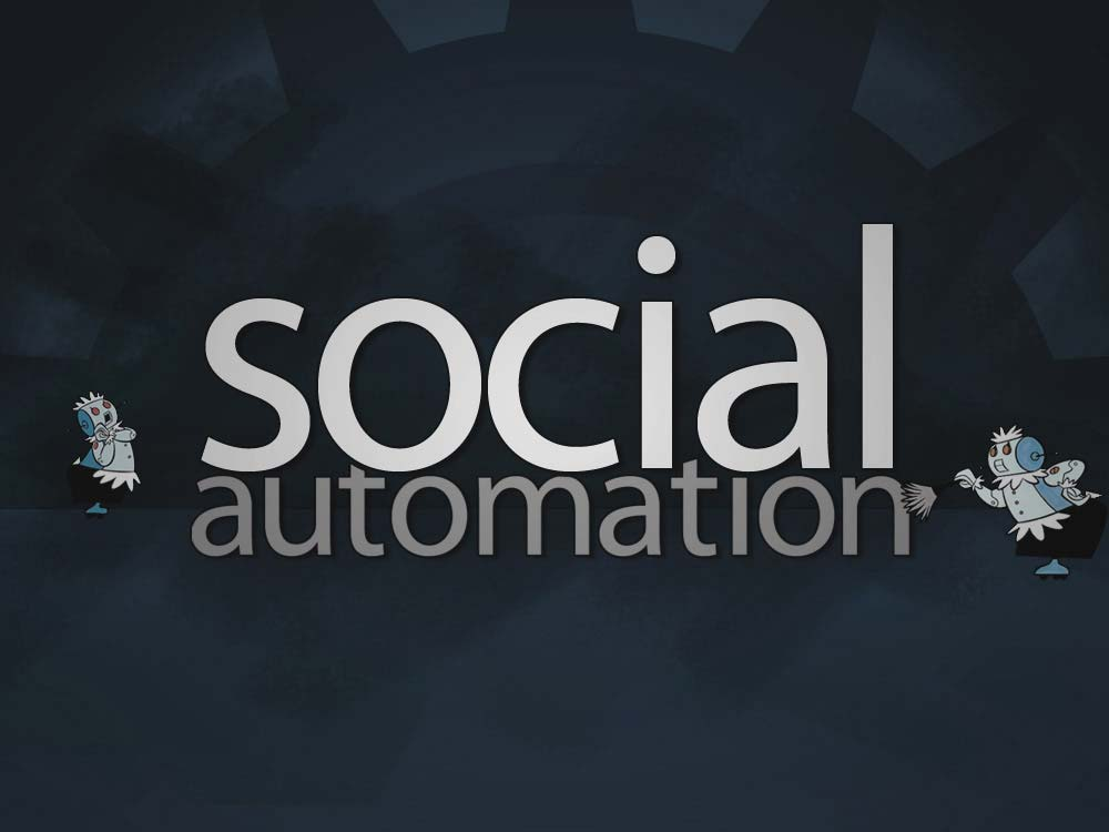 Effective Social Media Automation