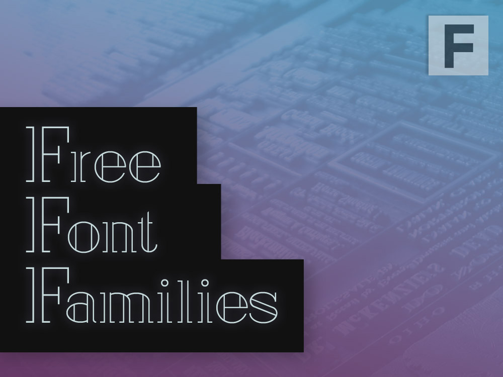 Top Sources for Free Font Families