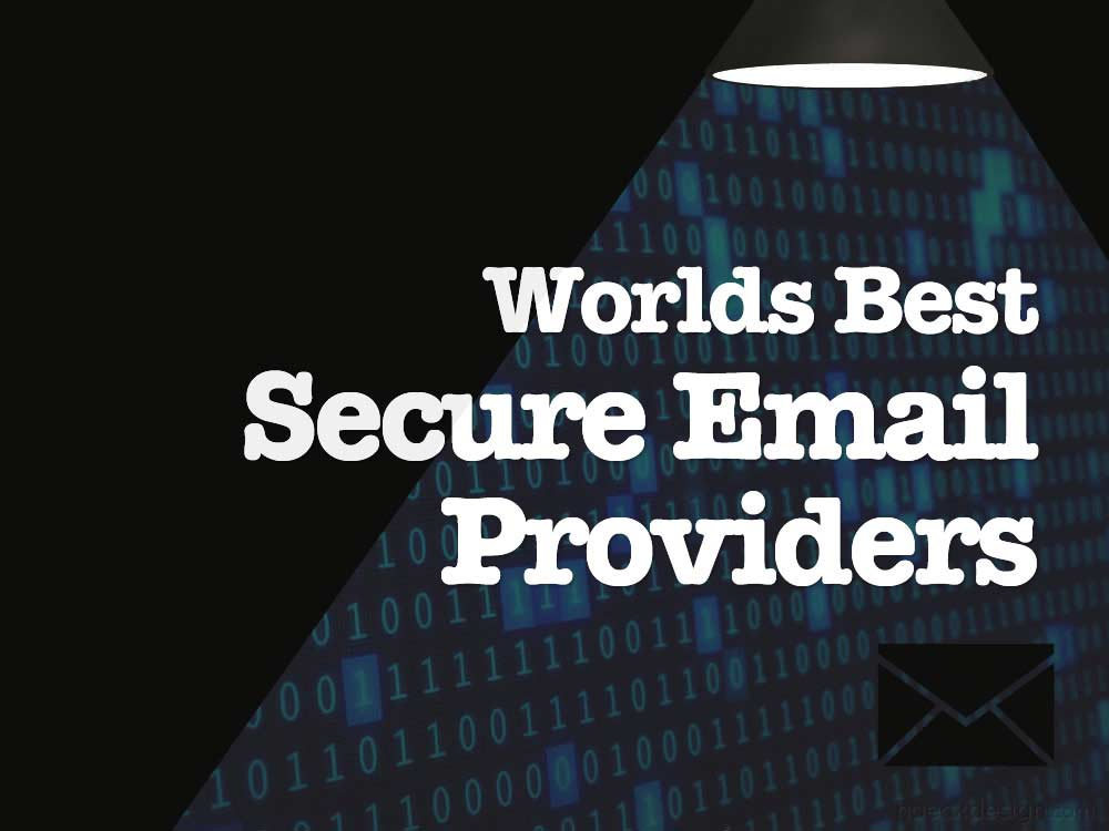 Worlds Best Secure Email Providers